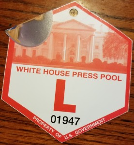 My White House credentials
