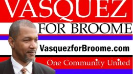 Michael Vasquez is a 2020 Broome candidate and owner of M V Consulting, Inc.